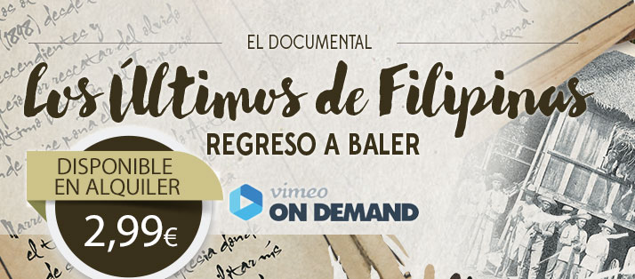 Ver el documental Los Últimos de Filipinas